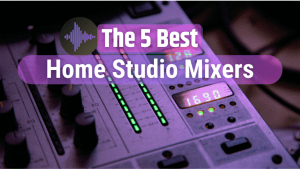 """Helpful results for Google's SERP when searching for """"home studio mixer"""""""